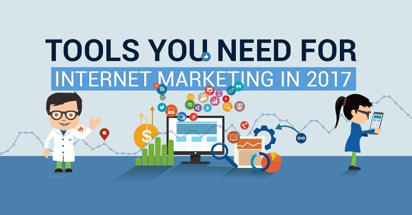 Internet Marketing Tools You Need in 2017 (BEST)