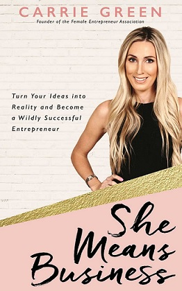 She Means Business - A Book by Carrie Green